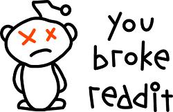 Image of broken Reddit