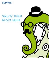 Sophos Security Threat Report 2010