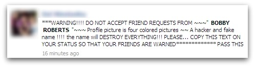 WARNING!!!! DO NOT ACCEPT FRIEND REQUESTS FROM ~~~ BOBBY ROBERTS