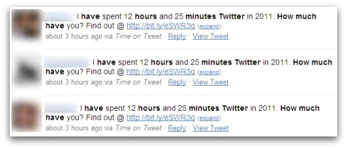 I have spent 12 hours and 25 minutes Twitter in 2011. How much have you? Findout