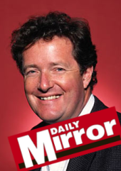 Piers Morgan, former editor of the Mirror