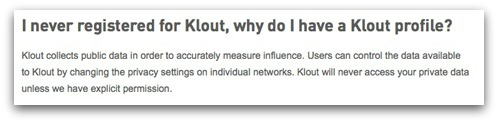 I never registered for Klout, why do I have a Klout profile?