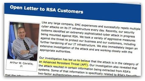 Art Coviello describes the attack as an Advanced Persistent Threat (APT)