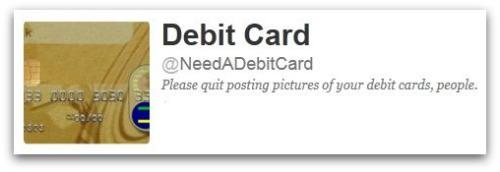 Need a debit card, Twitter