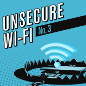 7 Deadly IT Sins: Unsecure Wi-Fi