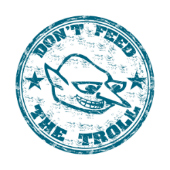 Don't feed the trolls, image courtesy of Shutterstock